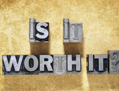 WHAT'S IT WORTH TO YOU?